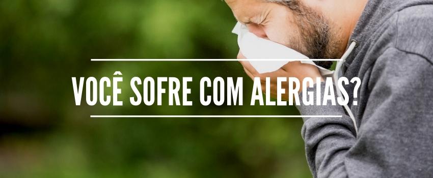 Você sofre com alergias?